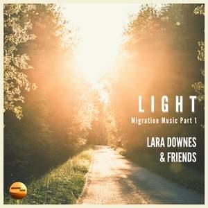 LIGHT: Migration Music Part 1