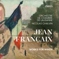 Jean Françaix: Works for Winds