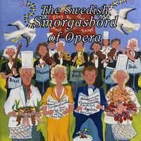 The Swedish Smorgasbord of Opera