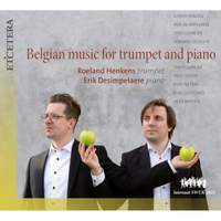 Belgian Music For Trumpet and Piano