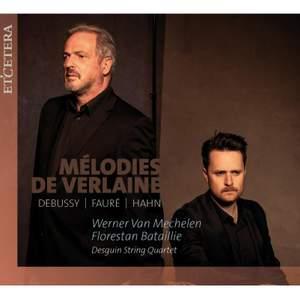 Melodies de Verlaine: Debussy, Faure, Hahn