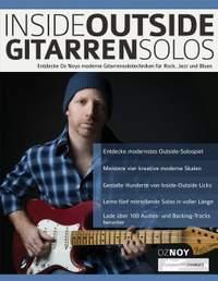 Inside-Outside Gitarrensolos: Entdecke Oz Noys moderne Gitarrensolotechniken fur Rock, Jazz und Blues