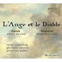 Marais: Pièces de Viole & Forqueray: Cinquième Suite
