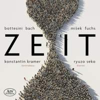 Zeit: Works By Bottesini, Bach