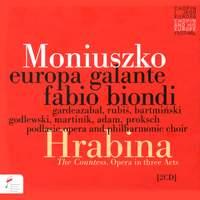 Stanislaw Moniuszko: Hrabina (the Countess)