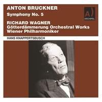 Bruckner & Wagner: Orchestral Works