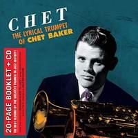 Chet - the Lyrical Trumpet of Chet Baker