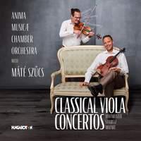 Hoffmeister, Stamitz & Mozart: Classical Viola Concertos