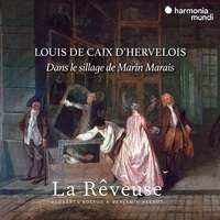 Louis de Caix d'Hervelois, Dans Le Sillage de Marin Marais