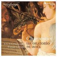 M-A Charpentier: Un Oratorio de Noël