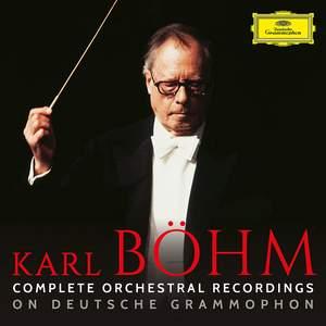 Karl Böhm - Complete Orchestral Recordings on Deutsche Grammophon