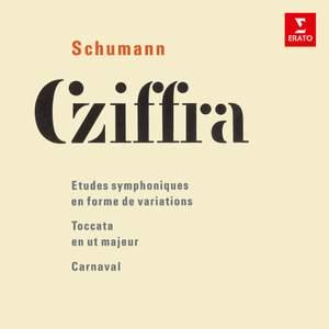 Schumann: Études symphoniques, Toccata & Carnaval
