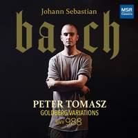 Tomasz Plays J.S. Bach, Vol. 1: Goldberg Variations, BWV 988