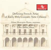 Defining French Arias of Early 19th Century New Orleans