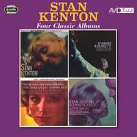 Four Classic Albums (The Ballad Style Of Stan Kenton / Standards In Silhouette / The Romantic Approach / Sophisticated Approach)