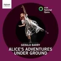 Barry: Alice's Adventures Under Ground