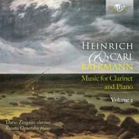 Heinrich and Carl Baermann: Music for Clarinet & Piano Vol. 2
