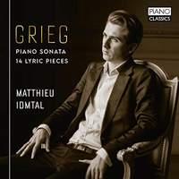 Grieg: Piano Sonata, 14 Lyric Pieces
