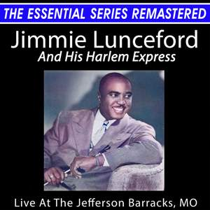Jimmie Lunceford Live at the Jefferson Barracks, Mo - the Essential Series