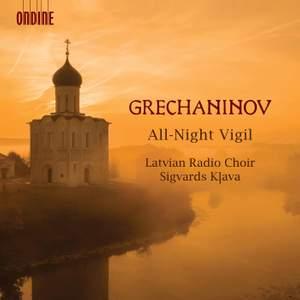 Alexander Grechaninov: All-Night Vigil