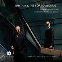 Rhythm and the Borrowed Past