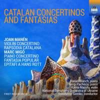 Marc Migó; Joan Manén: Catalan Concertinos and Fantasías