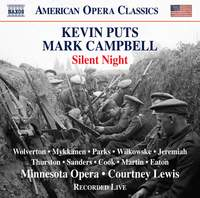Kevin Puts: Silent Night (opera in Two Acts, Libretto By Mark Campbell)