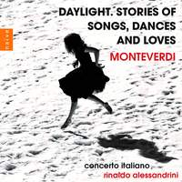 Daylight. Stories of Songs, Dances and Loves