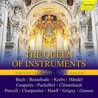 The Queen of Instruments: Selected Baroque Organ Works, Vol. 1