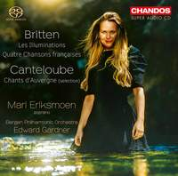 Britten: Les Illuminations; Quatre Chansons françaises & Canteloube: Chants d'Auvergne