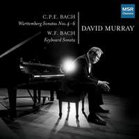 C.P.E. Bach: Württemberg Sonatas Nos.4-6; W.F. Bach: Keyboard Sonata
