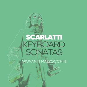 D. Scarlatti: Keyboard Sonatas, Vol. 1