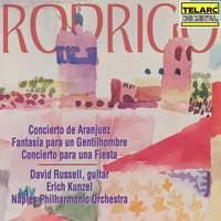 Rodrigo: Concierto de Aranjuez, Fantasía para un Gentilhombre & Concierto para una Fiesta