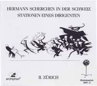 Scherchen: 78 RPM Recordings, Vol. 2 – Zurich